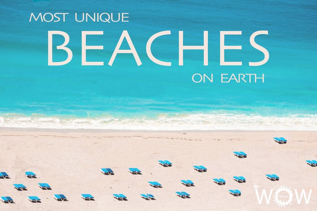 10 Most Unique Beaches On Earth