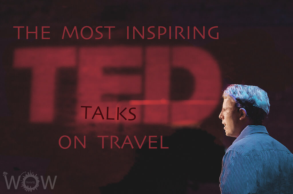 15 Most Inspiring TED talks on Travel