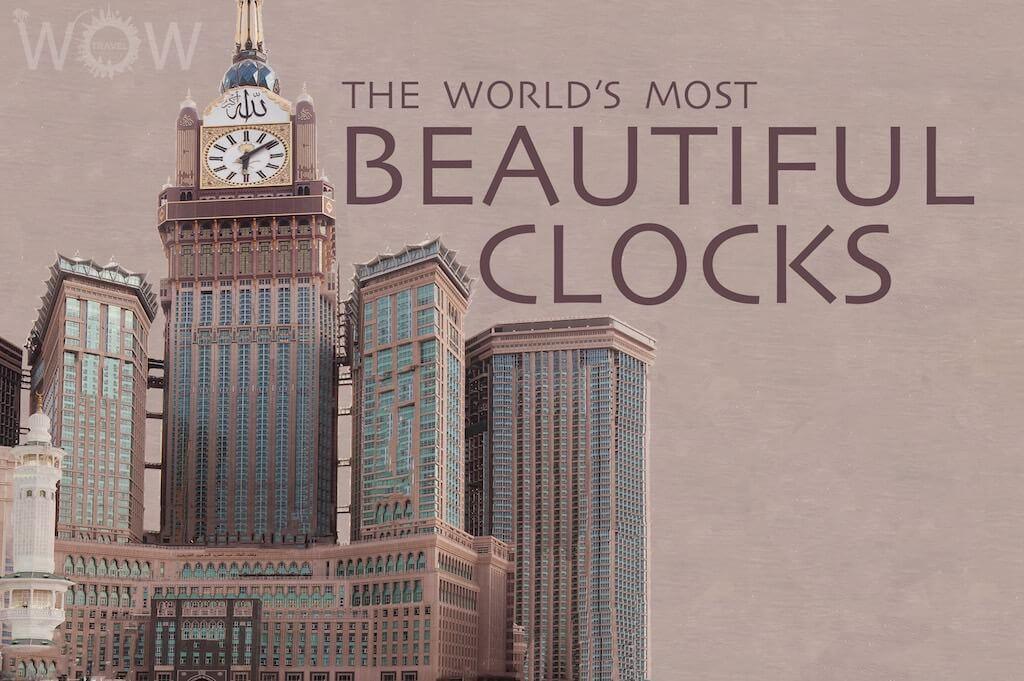 The World's 10 Most Beautiful Clocks