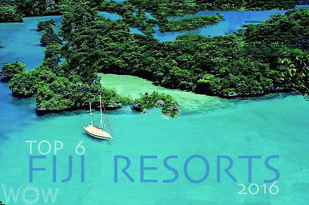 Top 6 Fiji Resorts 2016