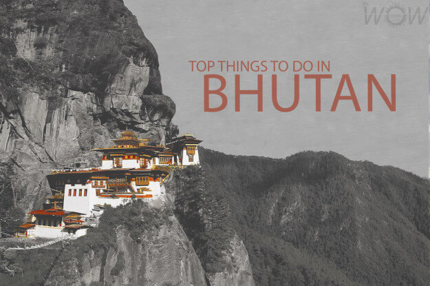 Top 6 Things To Do In Bhutan