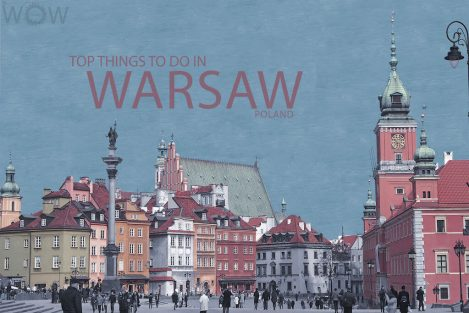 Top 9 Things To Do In Warsaw
