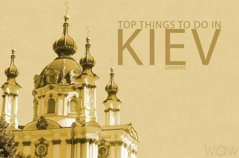 Top 10 Things To Do In Kiev
