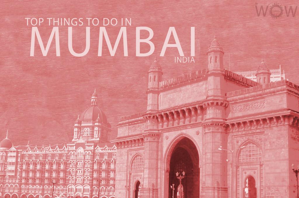 Top 10 Things To Do In Mumbai