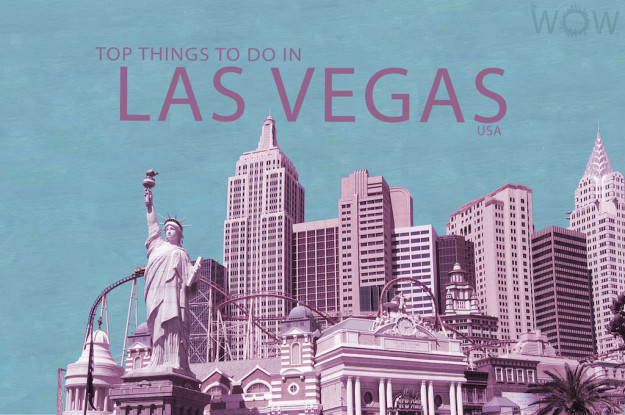 Top 11 Things To Do In Las Vegas