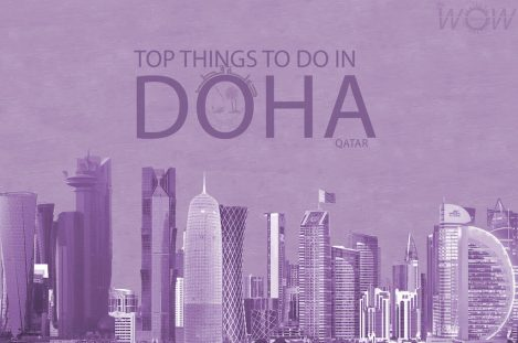 Top 7 Things To Do In Doha
