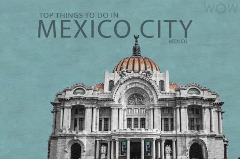 Top 7 Things To Do In Mexico City
