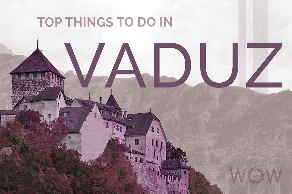 Top Things To Do In Vaduz