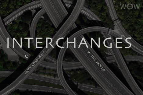 6 Most Confusing Interchanges In The World