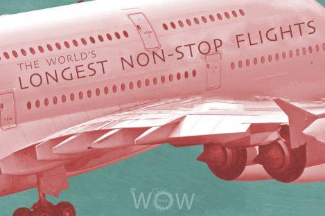 The World's Longest Non-Stop Flights