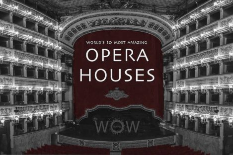 World's 10 Most Amazing Opera Houses