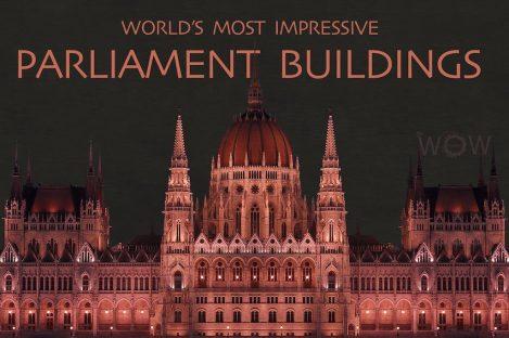 World's Most Impressive Parliament Buildings