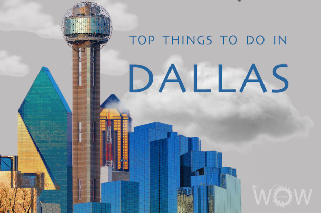 Top 10 Things To Do In Dallas