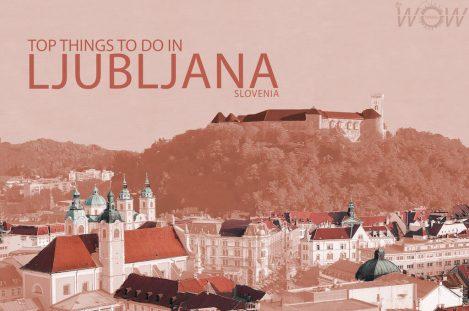 Top 10 Things To Do In Ljubljana