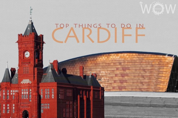 Top 8 Things To Do In Cardiff