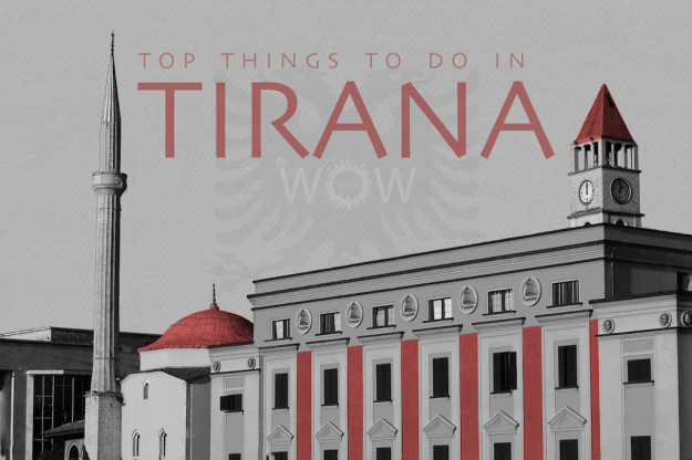Top 8 Things To Do In Tirana