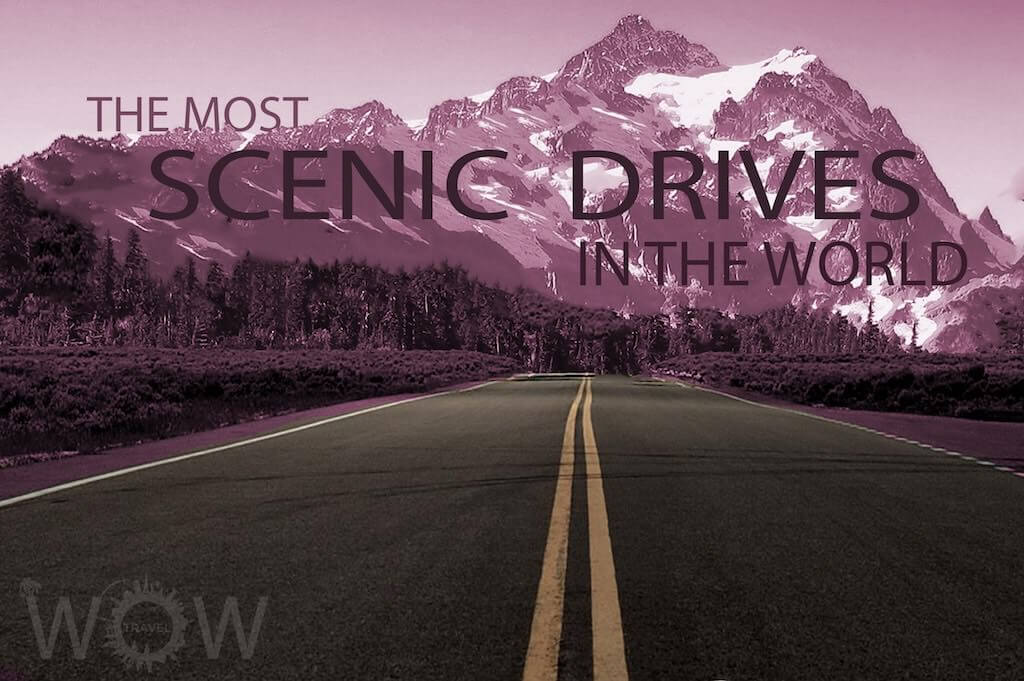 10 Most Scenic Drives In The World