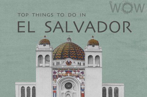 Top 5 Things To Do In El Salvador