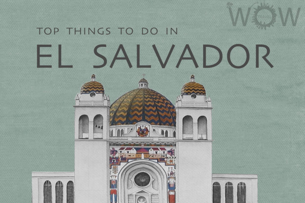 Top 5 Things To Do In El Salvador