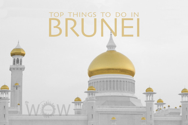 Top 7 Things To Do In Brunei