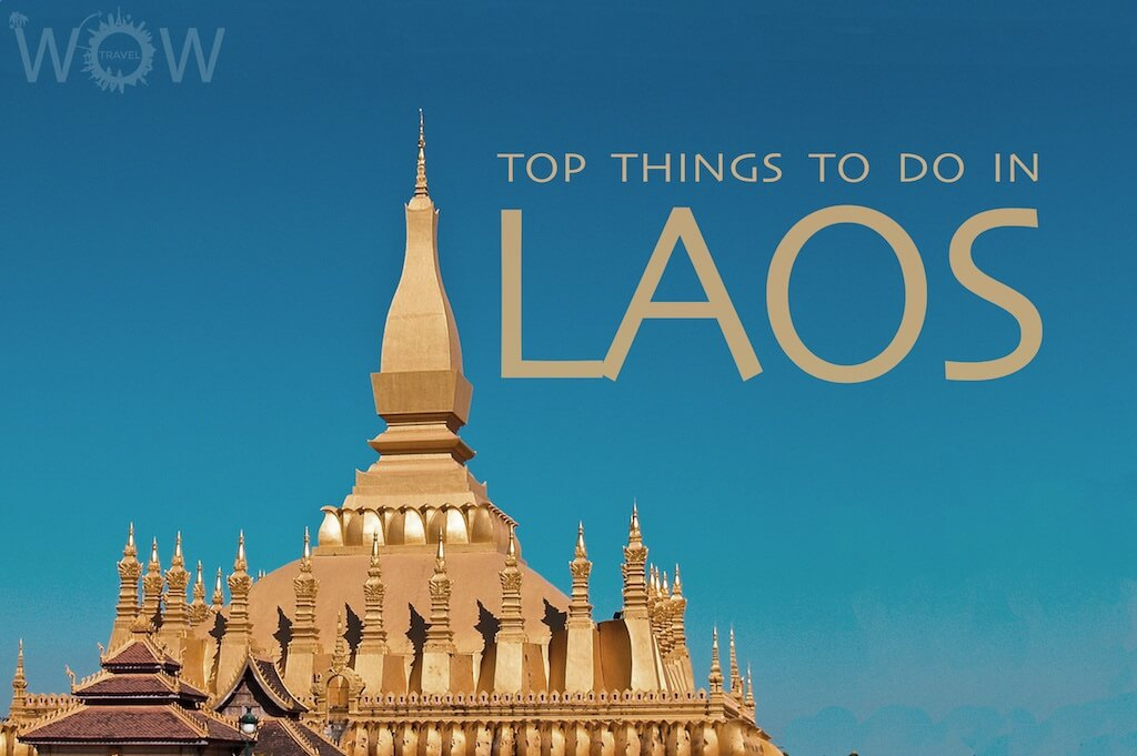 Top 7 Things To Do In Laos