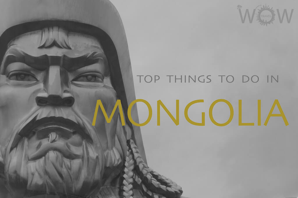 Top 7 Things To Do In Mongolia