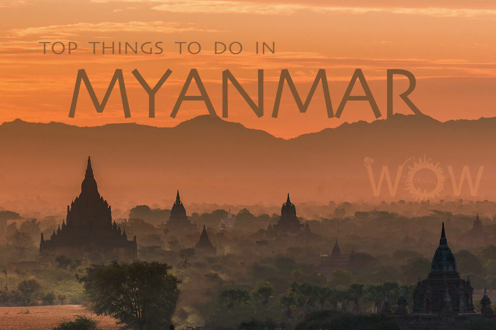 Top 7 Things To Do In Myanmar