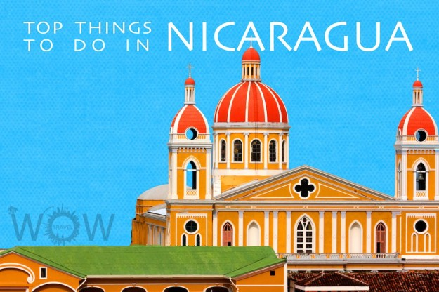 Top 7 Things To Do In Nicaragua