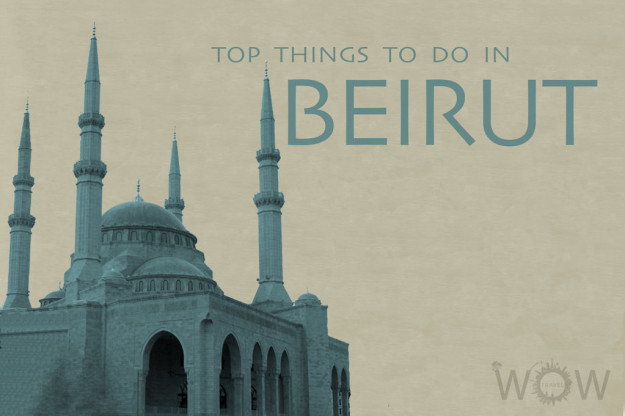 Top 8 Things To Do In Beirut