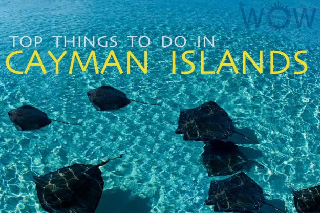 Top 8 Things To Do In Cayman Islands