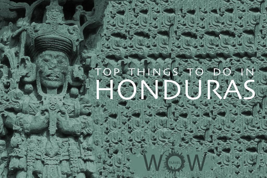 Top 8 Things To Do In Honduras