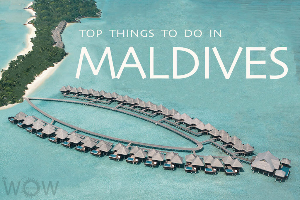 Top 8 Things To Do In Maldives