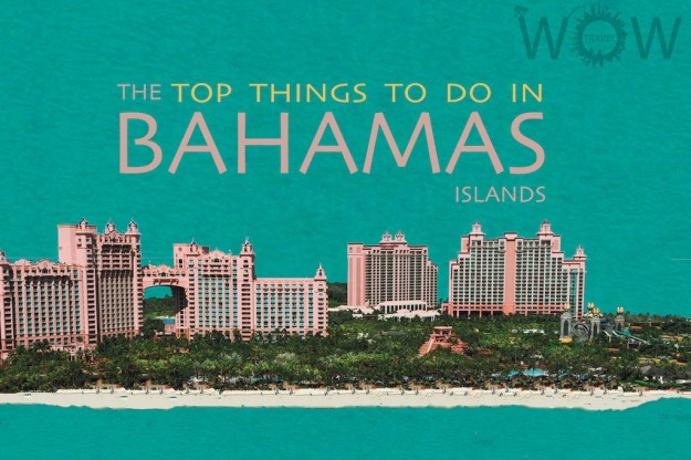 Top 9 Things To Do In The Bahamas