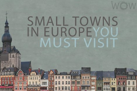 20 Small Towns In Europe You Must Visit
