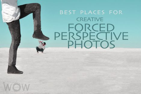 7 Best Places For Creative Forced-Perspective Photos