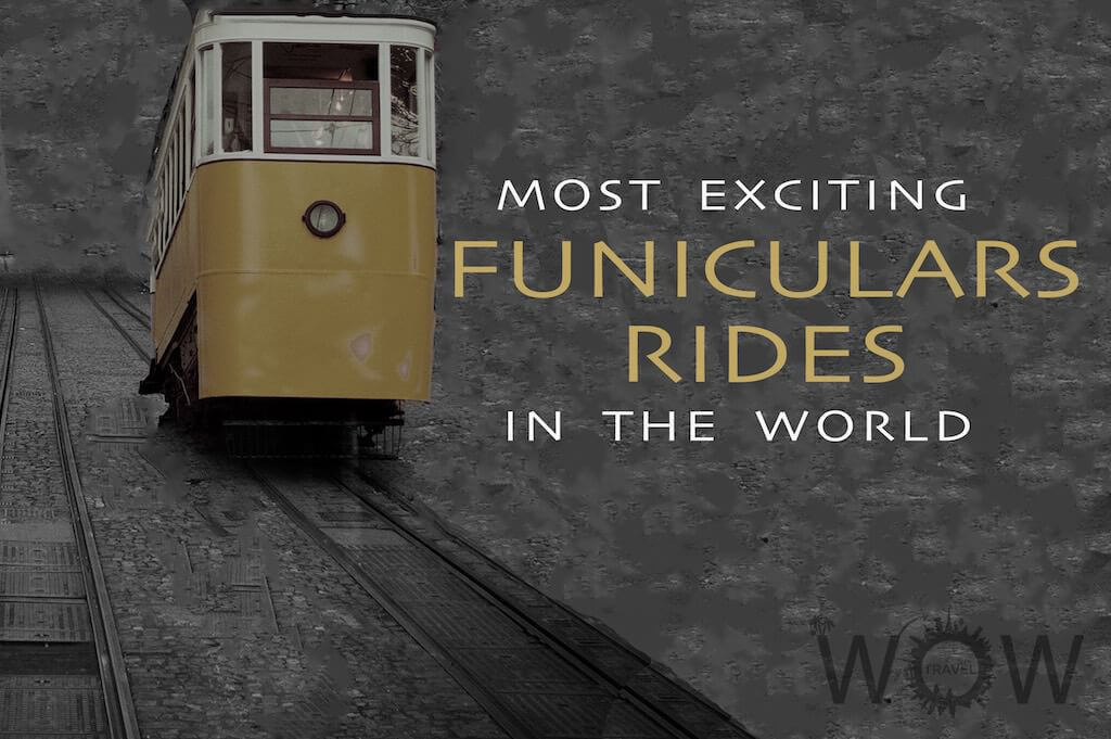 8 Most Exciting Funicular Rides In The World