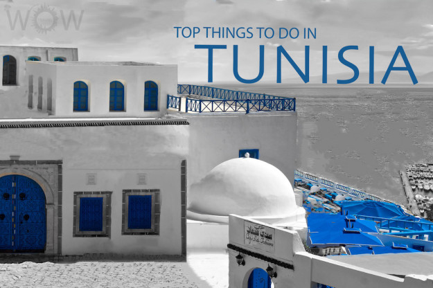Top 10 Things To Do In Tunisia