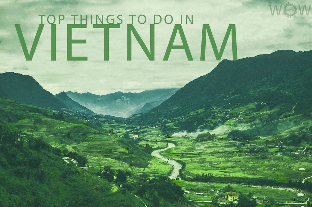 Top 10 Things To Do In Vietnam - WOW TRAVEL