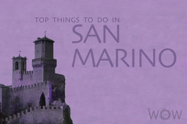 Top 4 Things To Do In San Marino