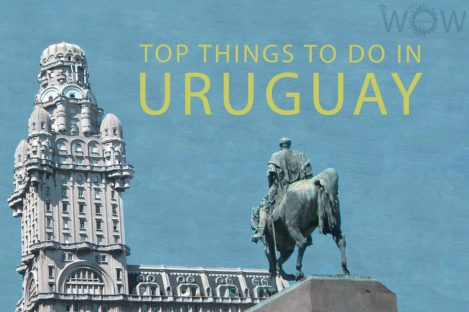 Top 8 Things To Do In Uruguay