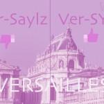 Versailles Pronounce