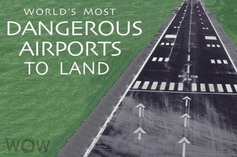 World's 10 Most Dangerous Airports To Land