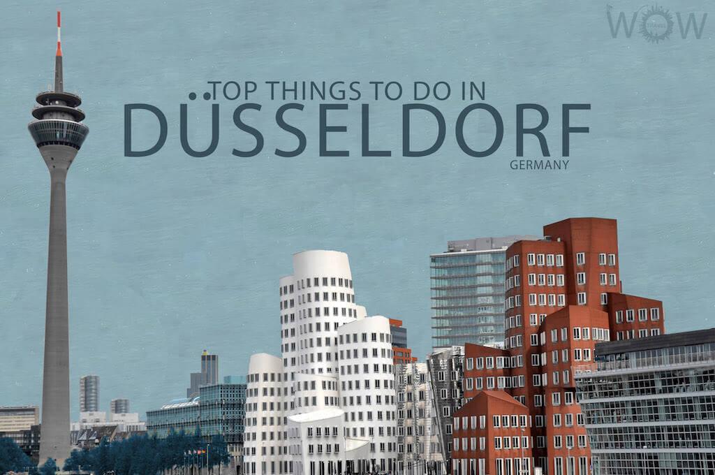 Top 10 Things To Do In Dusseldorf