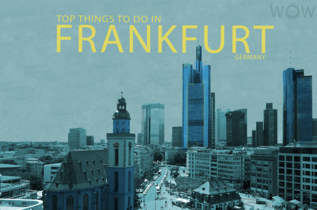 Top 10 Things To Do In Frankfurt