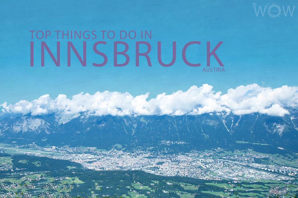 Top 10 Things To Do In Innsbruck