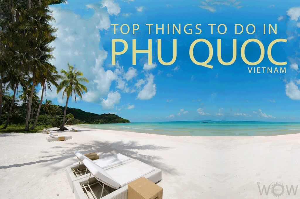 Top 10 Things To Do In Phu Quoc