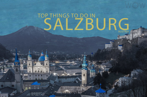 Top 10 Things To Do In Salzburg