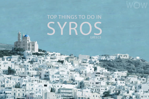 Top 10 Things To Do In Syros
