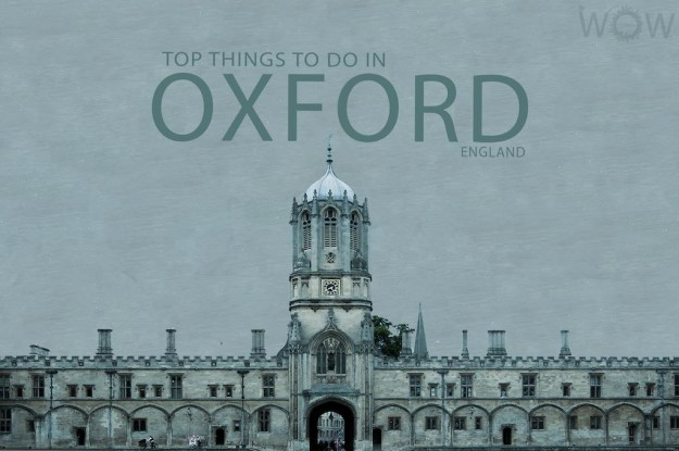 Top 11 Things To Do In Oxford