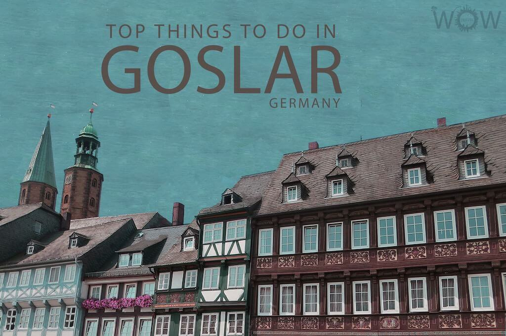 Top 6 Things To Do In Goslar